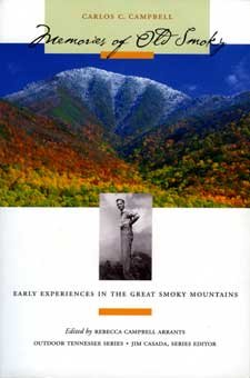 Memories of Old Smoky: Early Experiences in the Great Smoky Mountains