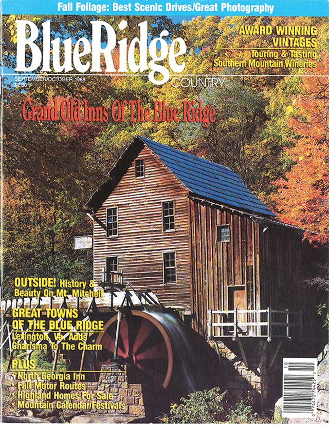 September/October 1988 West Virginia's Glade Creek Grist Mill