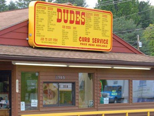 Dude's.